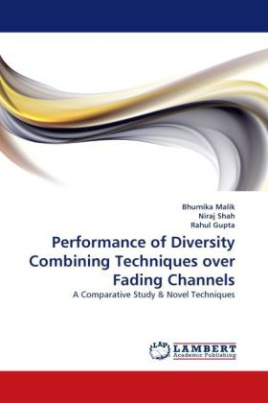 Performance of Diversity Combining Techniques over Fading Channels