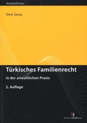 Türkisches Familienrecht in der anwaltlichen Praxis