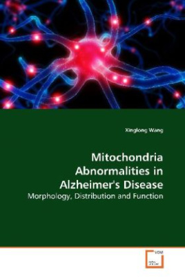 Mitochondria Abnormalities in Alzheimer's Disease