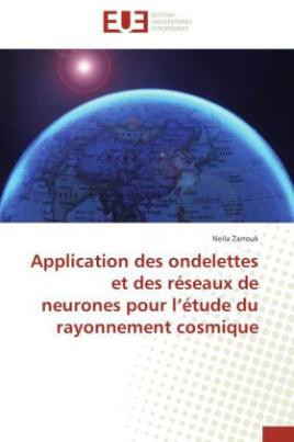 Application des ondelettes et des réseaux de neurones pour l étude du rayonnement cosmique