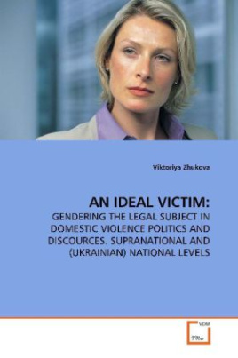 AN IDEAL VICTIM: