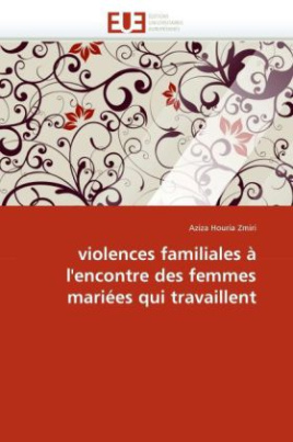 violences familiales à l'encontre des femmes mariées qui travaillent