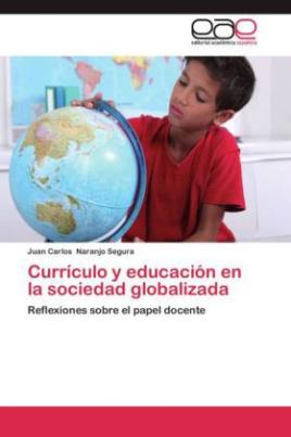 Currículo y educación en la sociedad globalizada