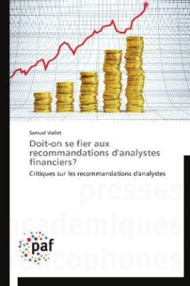 Doit-on se fier aux recommandations d'analystes financiers?