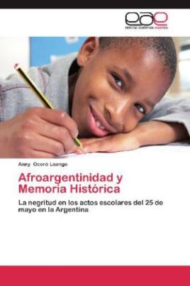 Afroargentinidad y Memoria Histórica