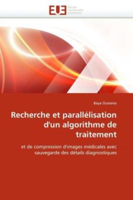 Recherche et parallélisation d'un algorithme de traitement