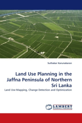 Land Use Planning in the Jaffna Peninsula of Northern Sri Lanka