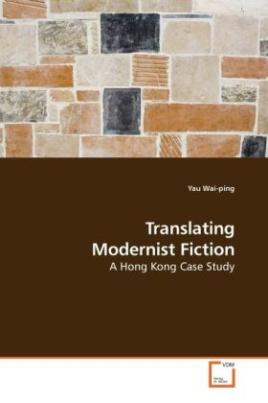Translating Modernist Fiction