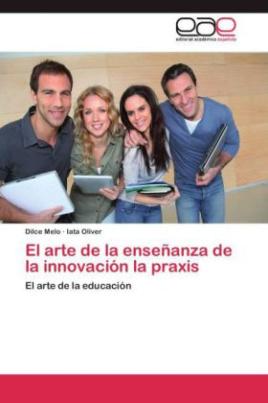 El arte de la enseñanza de la innovación la praxis
