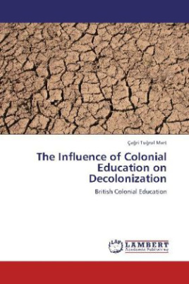 The Influence of Colonial Education on Decolonization