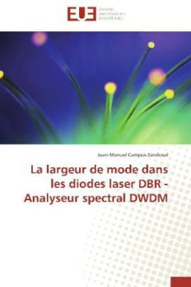 La largeur de mode dans les diodes laser DBR - Analyseur spectral DWDM