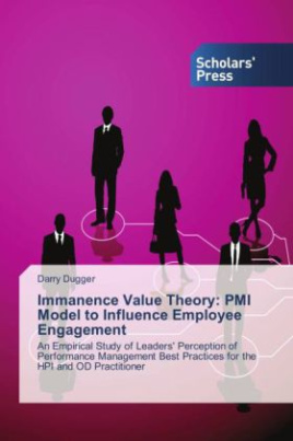 Immanence Value Theory: PMI Model to Influence Employee Engagement