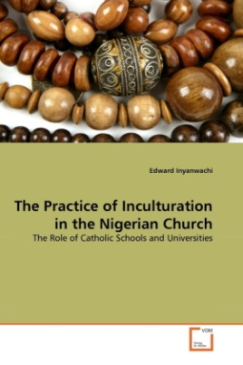 The Practice of Inculturation in the Nigerian Church