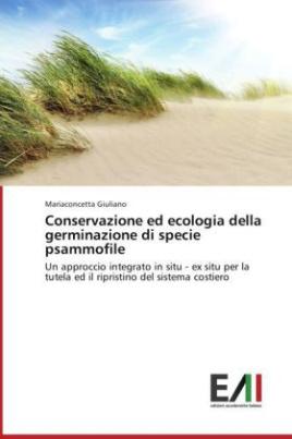 Conservazione ed ecologia della germinazione di specie psammofile
