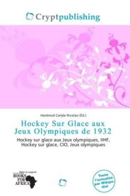 Hockey Sur Glace aux Jeux Olympiques de 1932