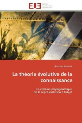 La théorie évolutive de la connaissance