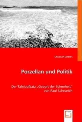 Porzellan und Politik