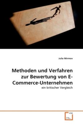 Methoden und Verfahren zur Bewertung von E-Commerce-Unternehmen
