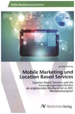 Mobile Marketing und Location Based Services