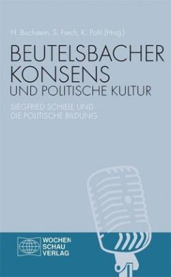 Beutelsbacher Konsens und politische Kultur
