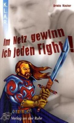 Im Netz gewinn ich jeden Fight!