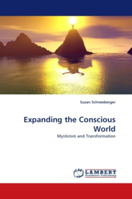 Expanding the Conscious World
