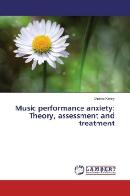 Music performance anxiety: Theory, assessment and treatment
