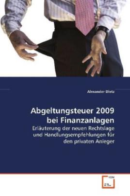 Abgeltungsteuer 2009 bei Finanzanlagen