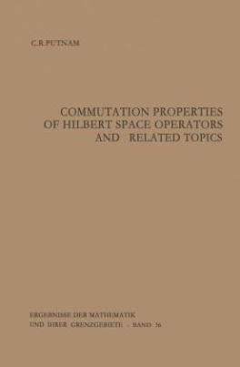 Commutation Properties of Hilbert Space Operators and Related Topics