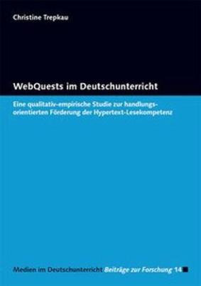 WebQuests im Deutschunterricht
