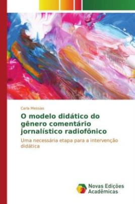 O modelo didático do gênero comentário jornalístico radiofônico