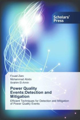Power Quality Events:Detection and Mitigation