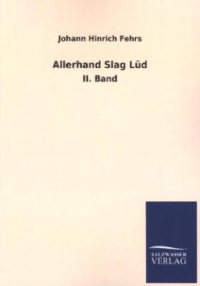 Allerhand Slag Lüd. Bd.2