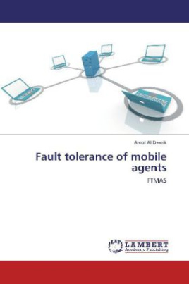 Fault tolerance of mobile agents