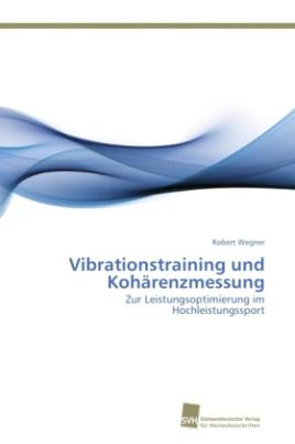 Vibrationstraining und Kohärenzmessung