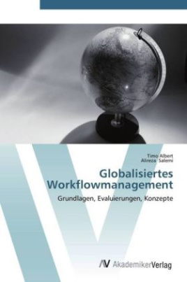 Globalisiertes Workflowmanagement