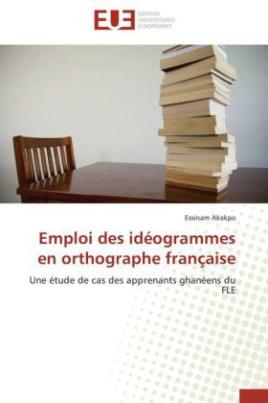 Emploi des idéogrammes en orthographe française