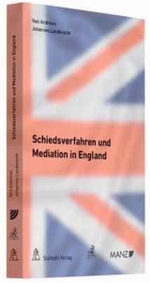Schiedsverfahren und Mediation in England