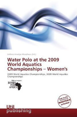 Water Polo at the 2009 World Aquatics Championships - Women's