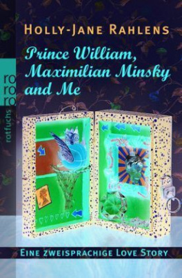 Prince William, Maximilian Minsky and Me