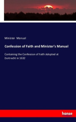 Confession of Faith and Minister's Manual