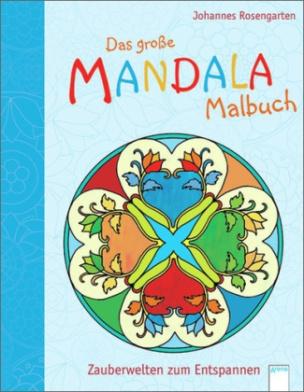 Das große Mandala Malbuch