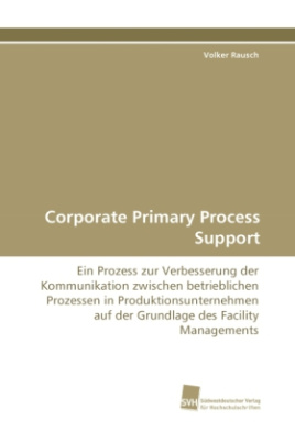 Corporate Primary Process Support
