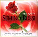 Semino Rossi -  Du mein Gefühl