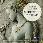 Meditation De Thais/Best Of Massenet