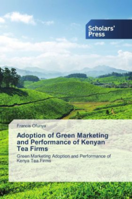 Adoption of Green Marketing and Performance of Kenyan Tea Firms