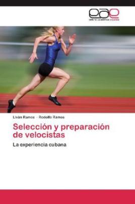 Selección y preparación de velocistas