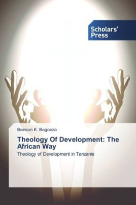 Theology Of Development: The African Way