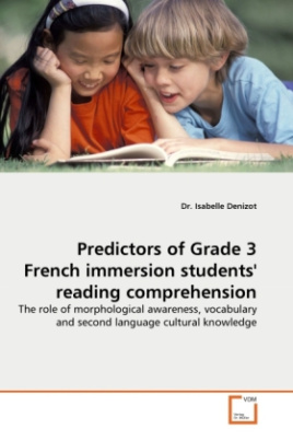 Predictors of Grade 3 French immersion students' reading comprehension