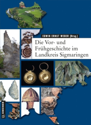 Die Vor- und Frühgeschichte im Landkreis Sigmaringen
